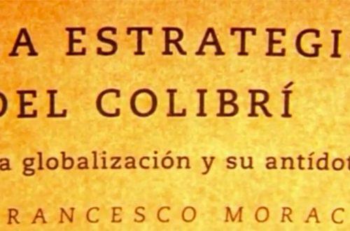 La estrategia del colibrí de Francesco Morace