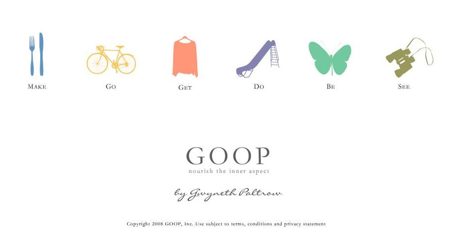 Goop. By Gwyneth Paltrow