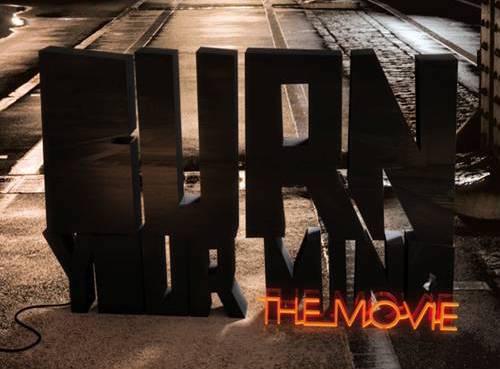 Estreno de ¡Burn your mind the movie!