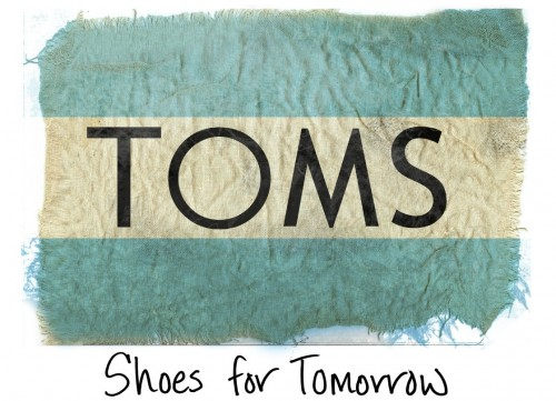 Toms Shoes. One for One.