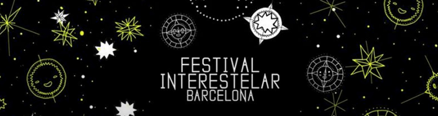 Festival Interestelar #Barcelona