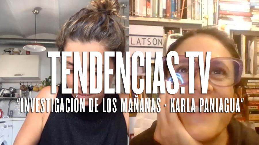 SKYPEROOM #45 · INVESTIGACIÓN DE LOS MAÑANAS · KARLA PANIAGUA